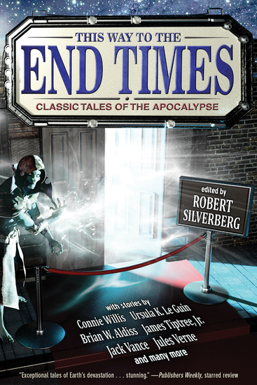 This Way to the End Times: Classic Tales of the Apocalypse - cover