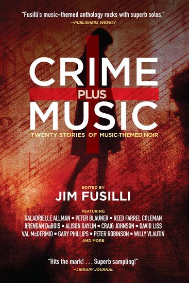 Crime Plus Music - Twenty Stories of Music-Themed Noir - cover
