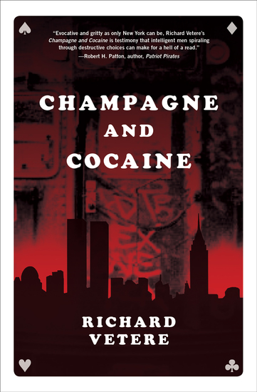 Champagne and Cocaine - A Novel - cover