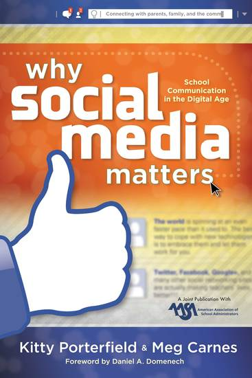 Why Social Media Matters - School Communication in the Digital Age - cover