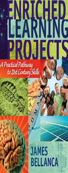 Enriched Learning Projects - A Practical Pathway to 21st Century Skills - cover