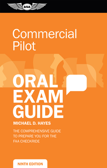 Commercial Pilot Oral Exam Guide - The comprehensive guide to prepare you for the FAA checkride - cover