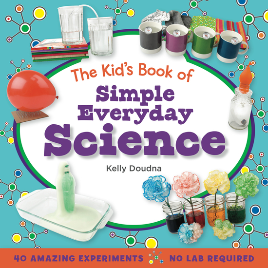 The Kid's Book of Simple Everyday Science - cover