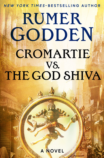 Cromartie vs the God Shiva - A Novel - cover