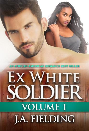 My White Ex Solider - Multicultural Romance Black Woman White Man #1 - cover