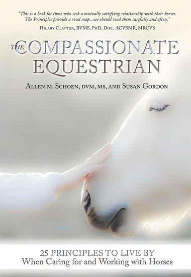 The Compassionate Equestrian - 25 Principles to Live by When Caring for and Working with Horses - cover