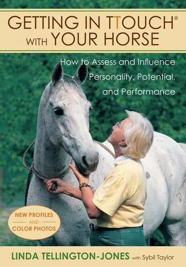 Getting in TTouch with Your Horse - how to assess and influence personality potential and performance - cover