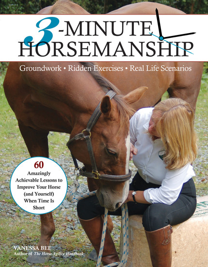 3-Minute Horsemanship - 60 Amazingly Achievable Lessons to Improve Your Horse When Time Is Short - cover