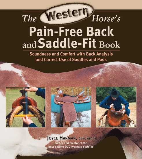 The Western Horse's Pain-Free Back and Saddle-Fit Book - Soundness and Comfort with Back Analysis and Correct Use of Saddles and Pads - cover