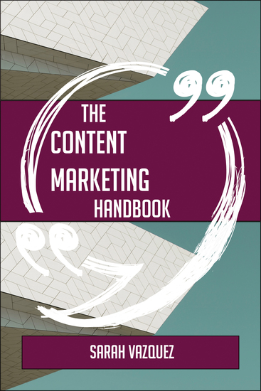 The Content Marketing Handbook - Everything You Need To Know About Content Marketing - cover