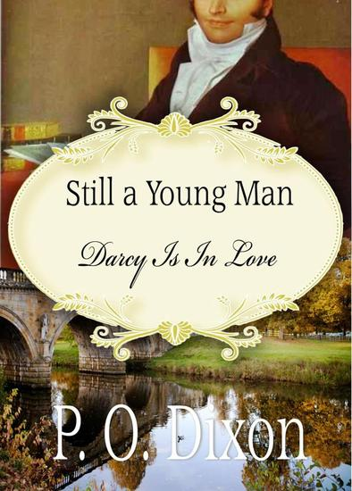 Still a Young Man: Darcy is in Love - cover