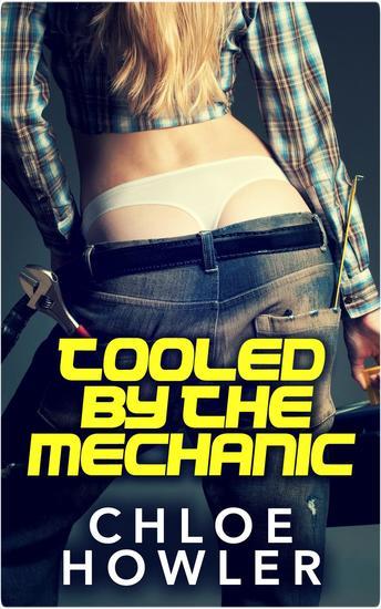 Tooled By The Mechanic (BBW Bondage Romance Erotica) - cover