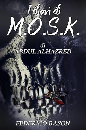 I Diari di MOSK - Medio Oriental Satanic Kiss - cover