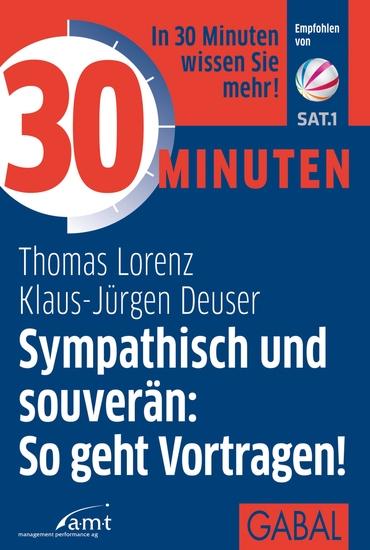30 Minuten Sympathisch und souverän: So geht Vortragen! - cover
