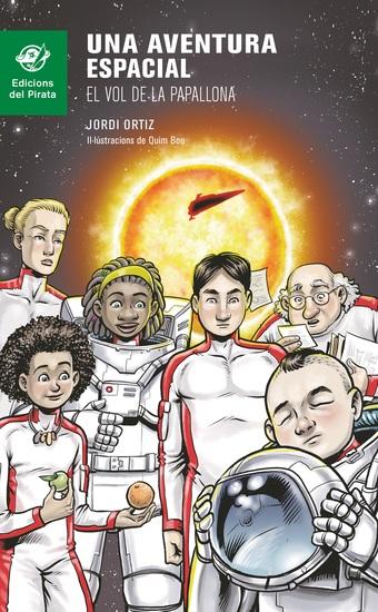 Una aventura espacial - El vol de la Papallona - cover