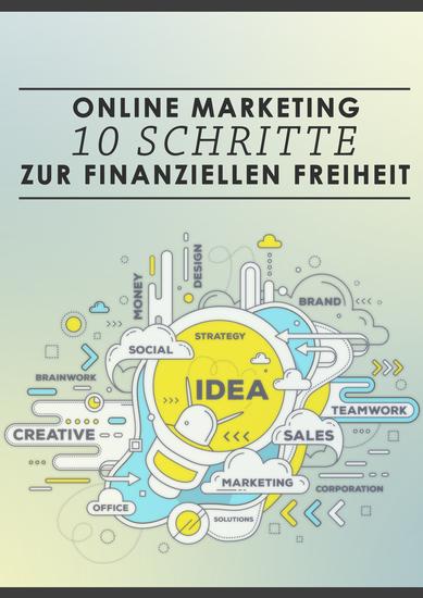 Online-Marketing: 10 Schritte zur finanziellen Freiheit - cover