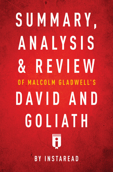 Summary Analysis & Review of Malcolm Gladwell's David and Goliath by Instaread - cover