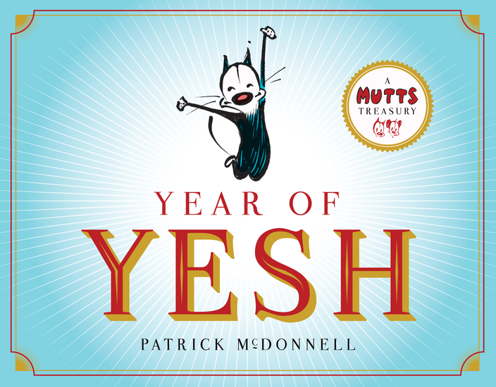 Year of Yesh - A Mutts Treasury - cover