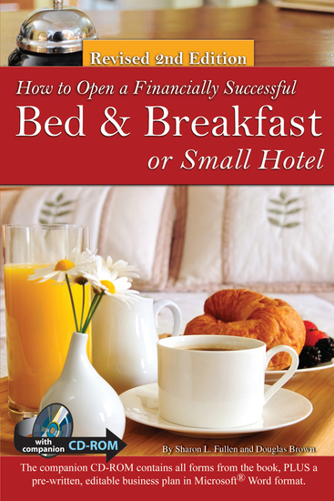 How to Open a Financially Successful Bed & Breakfast or Small Hotel - cover