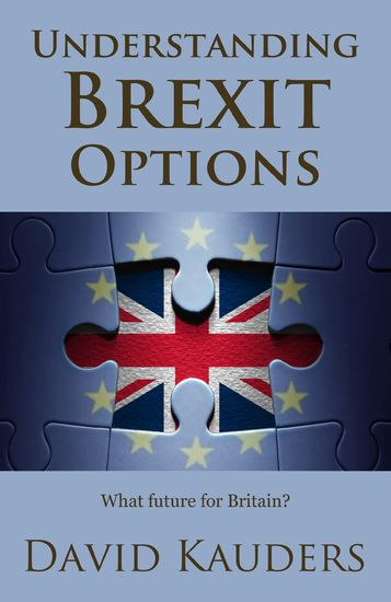 Understanding Brexit Options - What future for Britain? - cover