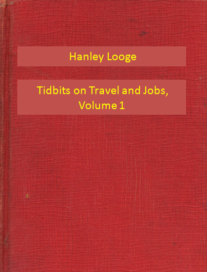 Tidbits on Travel and Jobs Part 1 - cover