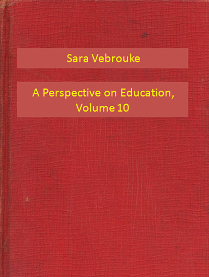 A Perspective on Education Volume 10 - cover