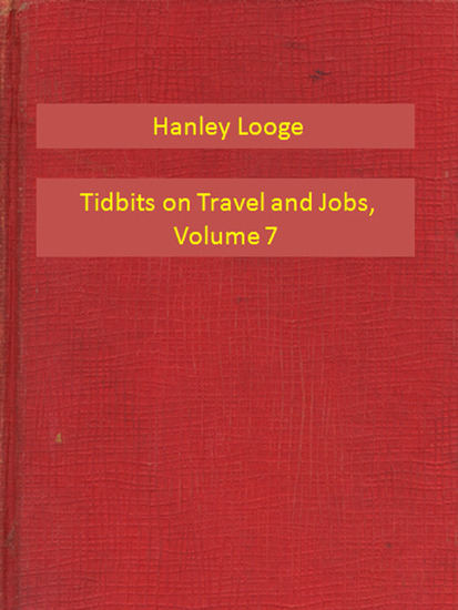 Tidbits on Travel and Jobs Part 7 - cover