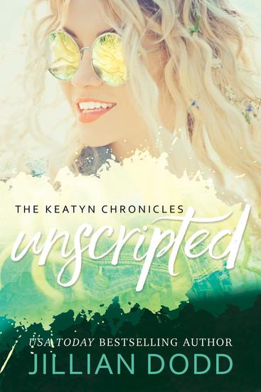 Keatyn Unscripted - The Keatyn Chronicles Series #8 - cover