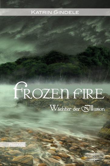 Frozen Fire - Wächter der Illusion - cover