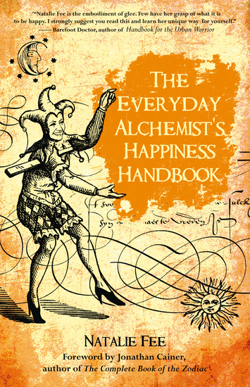 The Everyday Alchemist's Happiness Handbook - cover