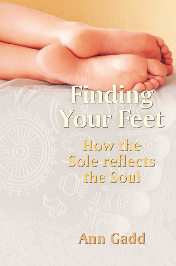 Finding Your Feet - How the Sole Reflects the Soul - cover