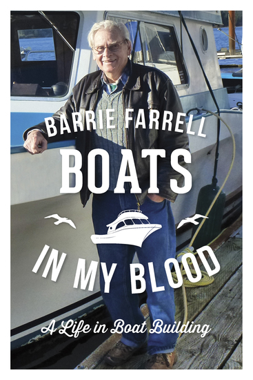 Boats in My Blood - A Life in Boatbuilding - cover