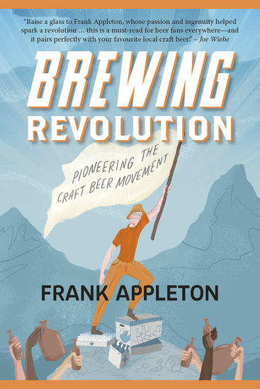 Brewing Revolution - Pioneering the Craft Beer Movement - cover