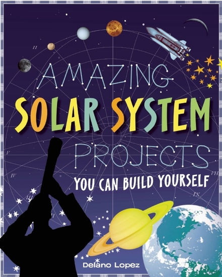 Amazing solar system projects - you can build yourself - cover