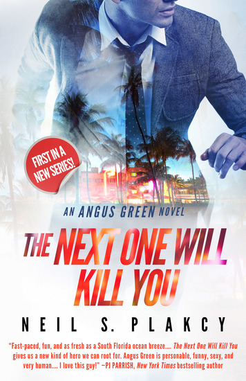 The Next One Will Kill You - An Angus Green Novel - cover