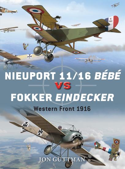 Nieuport 11y16 Bébé vs Fokker Eindecker - Western Front 1916 - cover