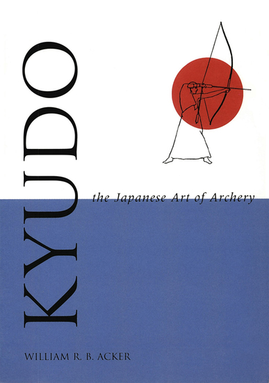 Kyudo The Japanese Art of Archery - cover