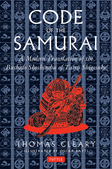 Code of the Samurai - A Modern Translation of the Bushido Shoshinshu of Taira Shigesuke - cover