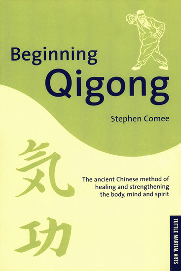 Beginning Qigong - Chinese Secrets for Health and Longevity - cover