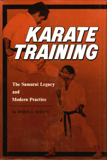 Karate Training - The Samurai Legacy and Modern Practice - cover