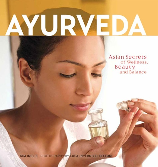 Ayurveda - Asian Secrets of Wellness Beauty and Balance - cover