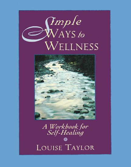 Simple Ways to Wellness - A Workbook for Self-Healing - cover
