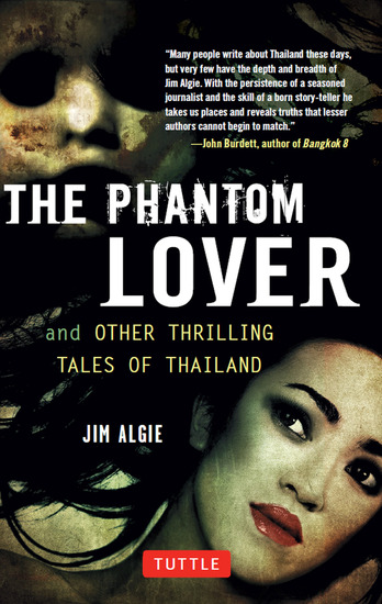 The Phantom Lover and Other Thrilling Tales of Thailand - cover