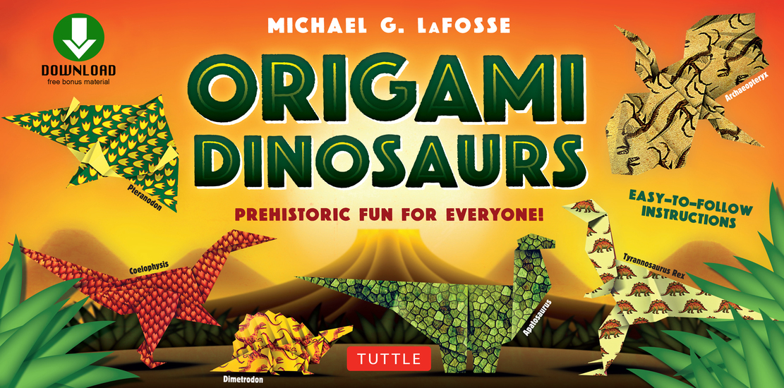 Origami Dinosaur - Prehistoric Fun for Everyone!: Origami Book with 20 Fun Projects and Printable Origami Papers: Great for Kids and Parents - cover