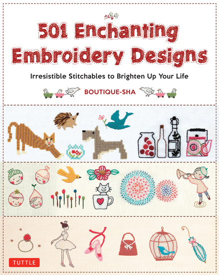 501 Enchanting Embroidery Designs - Irresistible Stitchables to Brighten Up Your Life - cover