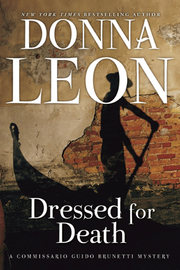Dressed for Death - A Commissario Guido Brunetti Mystery - cover