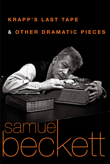 Krapp's Last Tape and Other Dramatic Pieces - cover