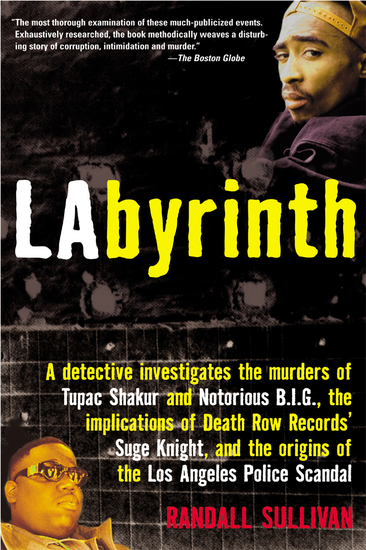 Labyrinth - The True Story of City of Lies the Murders of Tupac Shakur and Notorious BIG and the Implication of the Los Angeles Police Department - cover