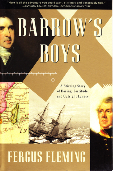 Barrow's Boys - A Stirring Story of Daring Fortitude and Outright Lunacy - cover
