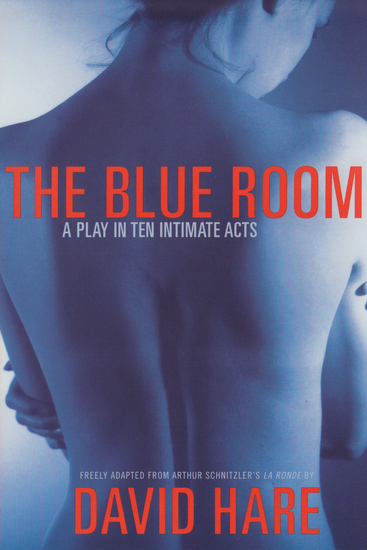 The Blue Room - A Play in Ten Intimate Acts - cover